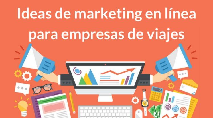 ideas-de-marketing-en-línea-para-empresas-de-viajes