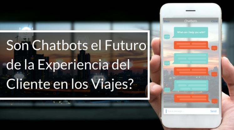 son-chatbots-el-futuro-de-la-experiencia-del-cliente-en-los-viajes